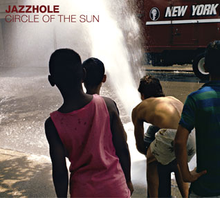 Jazzhole - Circle of the Sun