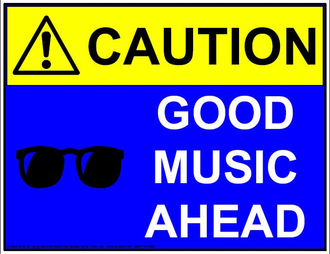 Look out for good music!!!