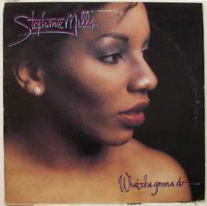 Stephanie Mills - Whatcha Gonna Do...With My Lovin'?